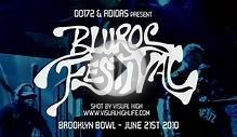 BluRoc Festival Brooklyn Bowl
