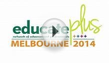 Educate Plus Conference Melbourne 2014 (Event Promo)